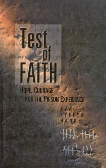 Test of Faith: Hope, Courage and the Prison Experience