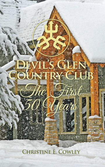 Devil's Glen Country Club: The First 50 Years